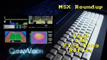 ChinnyVision - Episode 145 - MSX Roundup