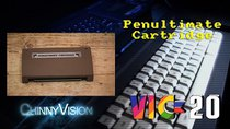 ChinnyVision - Episode 159 - The Penultimate Cartridge for the VIC 20 & Quick VIC Intro