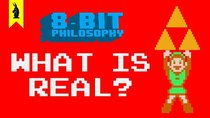 8-Bit Philosophy - Episode 1 - What is Real? (Plato's Allegory of the Cave)