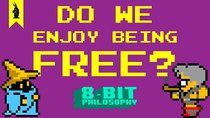 8-Bit Philosophy - Episode 5 - Do We Enjoy Being Free? (Final Fantasy + Sartre)