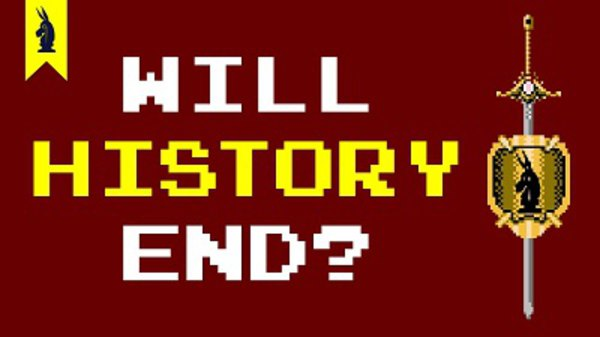 8-Bit Philosophy - S01E08 - Will History End?