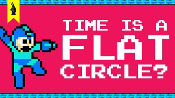 8-Bit Philosophy - S01E12 - Time is a Flat Circle? (Nietzsche + Mega Man)