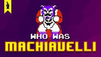 8-Bit Philosophy - Episode 17 - Who Was Machiavelli? (The Prince)