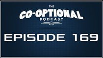 The Co-Optional Podcast - Episode 169 - The Co-Optional Podcast Ep. 169