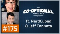 The Co-Optional Podcast - Episode 175 - The Co-Optional Podcast Ep. 175 ft. NerdCubed & Jeff Cannata