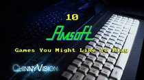 ChinnyVision - Episode 184 - 10 Amsoft Games You Might Like To Play