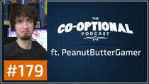 The Co-Optional Podcast - Episode 179 - The Co-Optional Podcast Ep. 179 ft. PeanutButterGamer