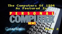 ChinnyVision - Episode 185 - Personal Computer News 1984