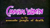 13 Nights of Elvira - Episode 1 - Cannibal Women in the Avocado Jungle of Death
