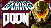Did You Know Gaming? - Episode 225 - Doom (2016)