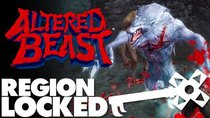 Region Locked - Episode 23 - The PlayStation 2 Re-imagining America Never Got: Altered Beast...