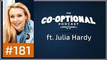 The Co-Optional Podcast - Episode 181 - The Co-Optional Podcast Ep. 181 ft. Julia Hardy