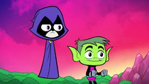 Teen Titans Go! - Episode 18 - Serious Business