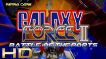 Battle of the Ports - Episode 11 - Galaxy Force II