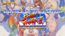 Battle of the Ports - Episode 22 - Super Street Fighter II