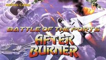 Battle of the Ports - Episode 27 - After Burner / After Burner II