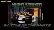 Battle of the Ports - Episode 37 - Night Striker