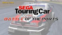 Battle of the Ports - Episode 41 - Sega Touring Car Championship