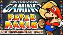 Did You Know Gaming? - Episode 149 - Paper Mario: The Thousand-Year Door
