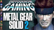 Did You Know Gaming? - Episode 155 - Metal Gear Solid 2