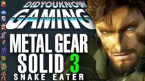 Did You Know Gaming? - Episode 160 - Metal Gear Solid 3