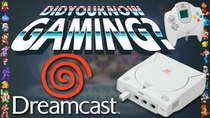 Did You Know Gaming? - Episode 85 - Dreamcast