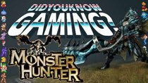 Did You Know Gaming? - Episode 94 - Monster Hunter