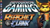 Did You Know Gaming? - Episode 98 - Ratchet & Clank