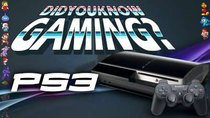 Did You Know Gaming? - Episode 102 - PlayStation 3