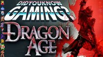 Did You Know Gaming? - Episode 109 - Dragon Age