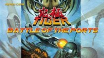 Battle of the Ports - Episode 61 - Kyuukyoku Tiger / Twin Cobra