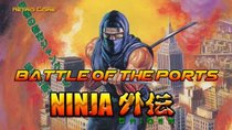 Battle of the Ports - Episode 72 - Ninja Gaiden / Shadow Warrior