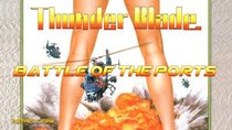 Battle of the Ports - Episode 79 - Thunder Blade