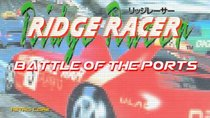 Battle of the Ports - Episode 84 - Ridge Racer