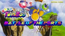 Battle of the Ports - Episode 124 - Detana!! Twinbee / Bells and Whistles