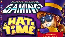 Did You Know Gaming? - Episode 235 - A Hat in Time