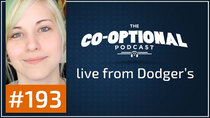 The Co-Optional Podcast - Episode 193 - The Co-Optional Podcast Ep. 193 live from Dodger's
