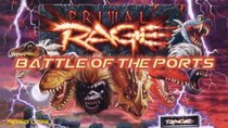 Battle of the Ports - Episode 155 - Primal Rage