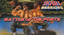 Battle of the Ports - Episode 162 - Ikari Warriors