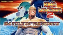 Battle of the Ports - Episode 174 - King of the Monsters 2