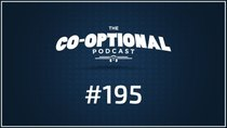 The Co-Optional Podcast - Episode 195 - The Co-Optional Podcast Ep. 195