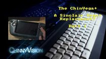 ChinnyVision - Episode 201 - The ChinVega+ Part 1 - A Sinclair Vega+ Replacement?