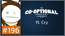 The Co-Optional Podcast - Episode 196 - The Co-Optional Podcast Ep. 196 ft. Cry