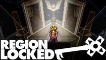 Region Locked - Episode 27 - The Classic SNES RPG America Never Got: Terranigma