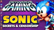 Did You Know Gaming? - Episode 242 - Sonic Secrets and Censorship