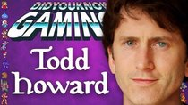 Did You Know Gaming? - Episode 243 - Todd Howard: From Movie Games to Skyrim