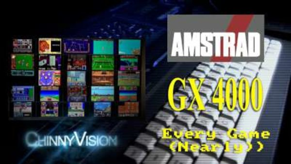 ChinnyVision - S01E207 - Every Amstrad GX4000 Game Reviewed (Nearly)