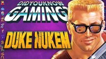 Did You Know Gaming? - Episode 245 - Duke Nukem