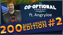 The Co-Optional Podcast - Episode 200 - The Co-Optional Podcast Ep. 200 Awards Show #2 ft. AngryJoe