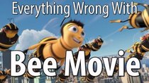 CinemaSins - Episode 2 - Everything Wrong With Bee Movie